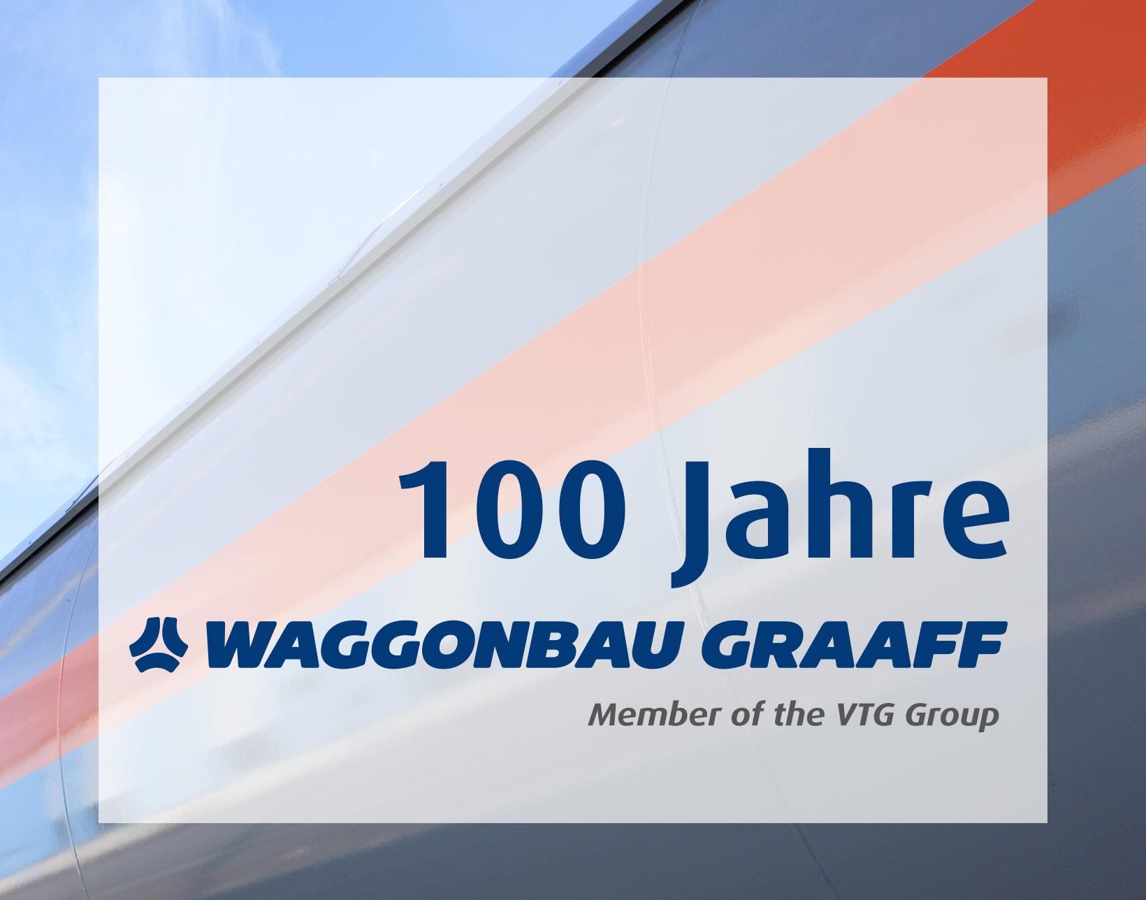 Schriftzug 100 Jahre Waggonbau Graaff Member of the VTG Group